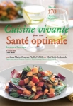 Cuisine Vivante pour une Sant Optimale